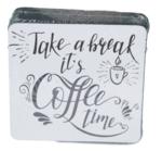 """Luxe onderzetter met tekst """"Take a break it's coffee time"""" - verpakt per 6 - Kurk"""