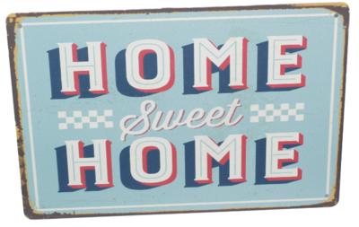 Metal Slogan - Spreukenbord - Tekst Bord - HOME SWEET HOME - 30x20 cm
